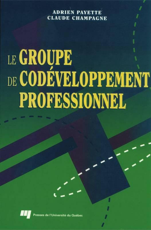 Couverture du livre Le Groupe de Co-développement Professionnel